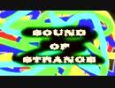【ニコニコ動画】SOUND OF STRANGE.を解析してみた