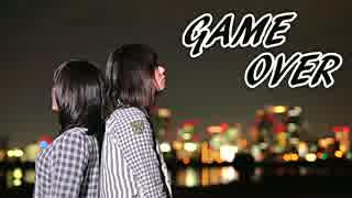 【ツン・みきぷるーん】 GAME OVER 【踊ってみた】
