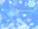 【ニコニコ動画】【オリジナル曲】Falling snow days【UK HARDCORE】を解析してみた