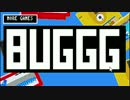 【実況】 BUGGG