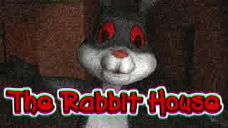 【実況】うさぎにおわれしかのいえ【The Rabbit House】
