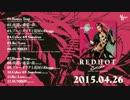 【M3-2015春】 setzer 1st Album 「RED HOT」 【全曲クロスフェード】 妄想捏造版