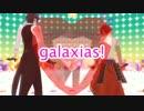 【ニコニコ動画】【MMD刀剣乱舞】伊達組でgalaxias!【ショタあり】を解析してみた