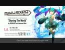 【ニコニコ動画】【初音ミク】Sharing The World by BIGHEAD feat.Hatsune Miku 【オリジナル】を解析してみた