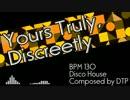 【ニコニコ動画】【NNIオリジナル曲】Yours Truly, Discreetly【Disco House】を解析してみた
