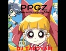 PPGZ(takoyariika's Long MIx)