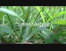 【ニコニコ動画】【IA】ヴァーミンキラー【再投稿】を解析してみた