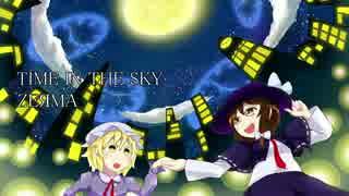 【第7回東方ニコ童祭】天空のグリニッジ/TIME IN THE SKY【東方アレンジ】