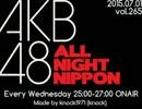 【ニコニコ動画】AKB48のオールナイトニッポン 2015.07.01を解析してみた