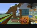 【Minecraft】chapのんびりcraft part24(パン♪パン♪パンプキン♪の回)