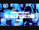 【NNI】The Force of Silence Storm【オリジナル】
