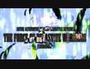 【ニコニコ動画】【NNI】 The Force of Devastate Warriors 【オリジナル】を解析してみた