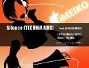 【MEIKO】「Silence (TECHNiA RMX)」【リミックス】