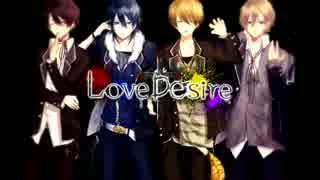 Love Desire【オリジナルソング】