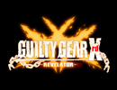 GUILTY GEAR Xrd -REVELATOR- Arcade Version Opening +