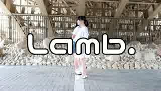 【ちゅん】Lamb. 踊ってみた【華夢姫】 thumbnail