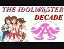 THE IDOLM@STER DECADE[PV]