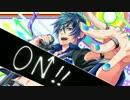 【KAITO V3オリジナル曲】 ON!!