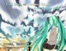 【初音ミク】「Ciel Bleu et Nuages Blanc」(再々修正版)【オリジナル曲】