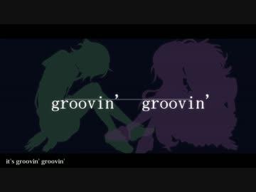 Groovin' Groovin'