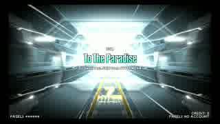 【IIDX23 copula】To The Paradise【SPH】