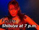Shibuya at 7 p.m.