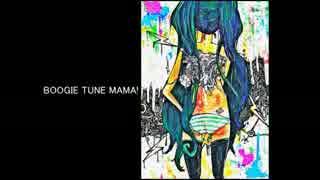 【ニコカラ】BOOGIE TUNE MAMA!≪off vocal≫