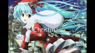 Lonely christmas/ボカロ娘48Z