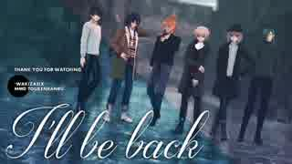 【MMD刀剣乱舞】―I'll be back―【脇差】