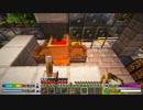 【Minecraft】ゆったりゆとりクラフトSurvival #10