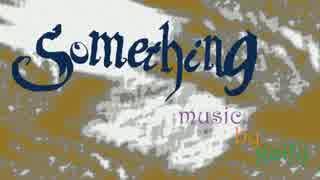 【NNIインスト】Something【オリジナル曲】