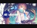 【GUMI】 RE:MEMORIES 【オリジナル曲】