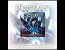 Metal Musicへの誘い 287 : Rhapsody Of Fire - Rage Of Darkness/Speranze E Amor [2016]