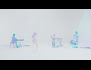 fhána「虹を編めたら」MUSIC VIDEO