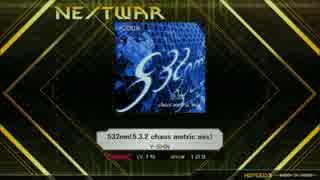 【K-Shoot MANIA】532nm(5.3.2 chaos metric mix)【創作譜面】