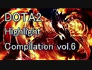 DOTA2 Highlight Compilation vol.6