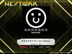 K-shoot_MANIA B.B.K.K.B.K.K.(s-don Remix) 創作譜面