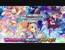 【アレンジメドレー】CINDERELLA GIRLS/Wonderful Medley P@rty!! 後編