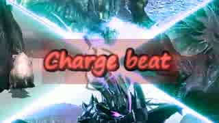 【MHX】Charge beat【MAD】