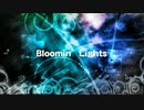 【NNI】Bloomin' Lights【オリジナル曲】