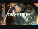 OVERRIDE うたった【SymaG】 thumbnail