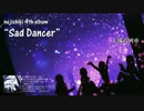 【超ボーマス34】4th Album「Sad Dancer」/ねじ式【クロスフ...