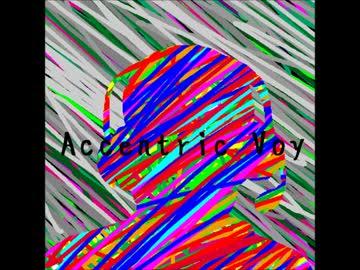 Accentric Voy