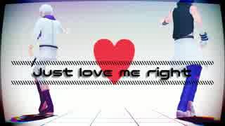 【MMDアイナナ】 LOVE ME RIGHT 【MEZZO】
