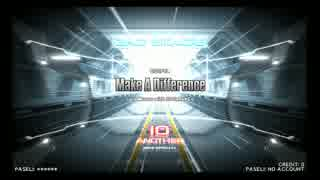 【DP九段の日常】Make A Difference(DPA)【Vol.009】
