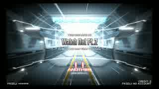 【DP九段の日常】Watch Out Pt.2(DPA)【Vol.010】