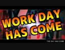 【替え歌ってみた】 WORK DAY 【ヒロアカOP】