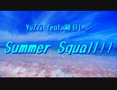 【鏡音レンV4X】Summer Squall!!【オリジナル曲】