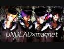 【MMD】 UNDEAD×magnet 【あんスタ】