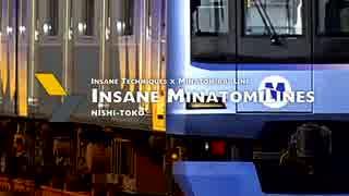 Insane MinatomiLines